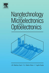 Nanotechnology for Microelectronics and Optoelectronics, j greer nano and giga challenges in microelectronics