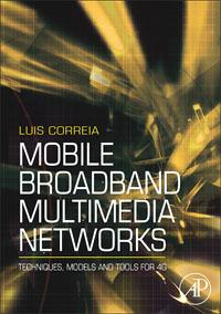 Mobile Broadband Multimedia Networks,