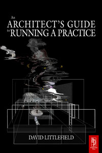 The Architect's Guide to Running a Practice,