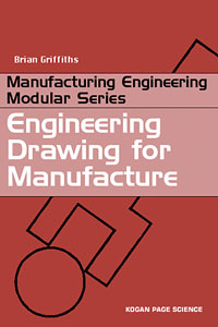 Engineering Drawing for Manufacture,