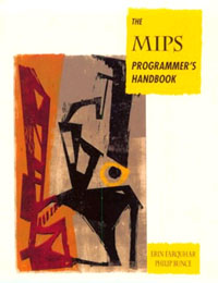 The MIPS Programmer's Handbook,