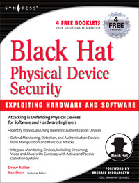 Black Hat Physical Device Security: Exploiting Hardware and Software,