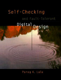 Self-Checking and Fault-Tolerant Digital Design, self concealment and secrecy
