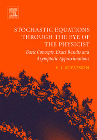 Stochastic Equations through the Eye of the Physicist,