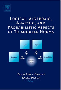 Logical, Algebraic, Analytic and Probabilistic Aspects of Triangular Norms, mircea ion cirnu algebraic equations