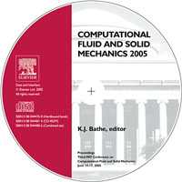 Computational Fluid and Solid Mechanics 2005  - CD Rom, fluid mechanics