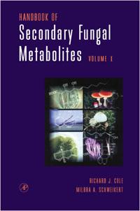 Handbook of Secondary Fungal Metabolites, 3-Volume Set, richard j cole handbook of secondary fungal metabolites 3 volume set