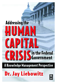 Addressing the Human Capital Crisis in the Federal Government, human comedy the