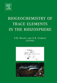 Biogeochemistry of Trace Elements in the Rhizosphere,