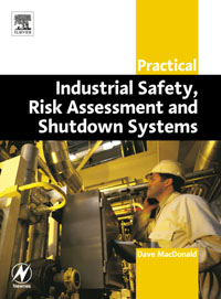 Practical Industrial Safety, Risk Assessment and Shutdown Systems, practical risk assessment for project management