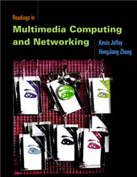 Readings in Multimedia Computing and Networking, readings in business