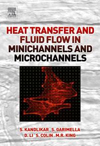 Heat Transfer and Fluid Flow in Minichannels and Microchannels, adrian bejan heat transfer