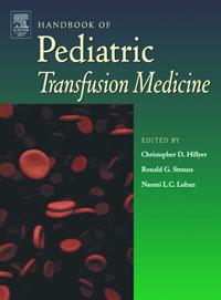 Handbook of Pediatric Transfusion Medicine,