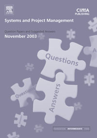 Systems and Project Management November 2003 Exam Q&As, maxwell musingafi emmanuel dumbu and hlupeko dube project management information systems