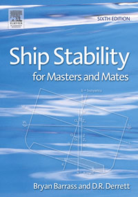 Ship Stability for Masters and Mates,