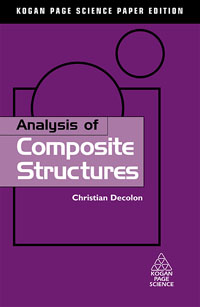 Analysis of Composite Structures, composite structures design safety and innovation