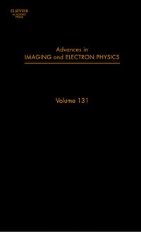 Advances in Imaging and Electron Physics,131 advances in imaging and electron physics 160