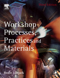 Workshop Processes, Practices and Materials,