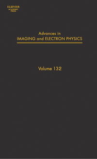 Advances in Imaging and Electron Physics,132 benjamin kazan advances in imaging and electron physics 112