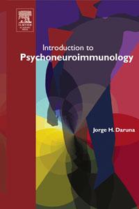 Introduction to Psychoneuroimmunology,