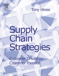 Supply Chain Strategies: Customer Driven and Customer Focused,