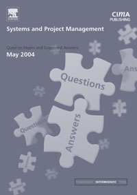 Systems and Project Management May 2004 Exam Q&As, maxwell musingafi emmanuel dumbu and hlupeko dube project management information systems
