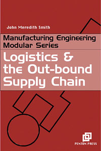 Logistics and the Out-bound Supply Chain,