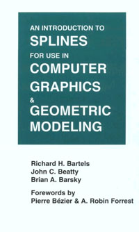 An Introduction to Splines for Use in Computer Graphics and GeometricModeling, introduction to computer system and architecture