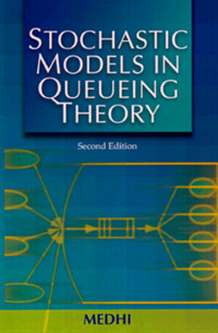 Stochastic Models in Queueing Theory, stochastic models in queueing theory