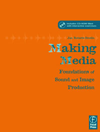 Making Media: Foundations of Sound and Image Production foundations of anthropolinguistics