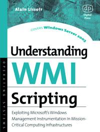 Understanding WMI Scripting,