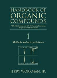 The Handbook of Organic Compounds, Three-Volume Set,1-3 richard j cole handbook of secondary fungal metabolites 3 volume set