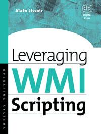 Leveraging WMI Scripting,