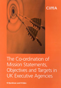 The   Co-ordination of Mission Statements, Objectives, and Targets inUK Executive Agencies,