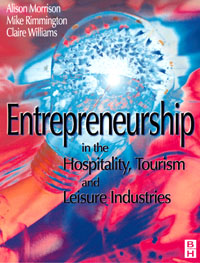 Entrepreneurship in the Hospitality, Tourism and Leisure Industries, small firms in tourism