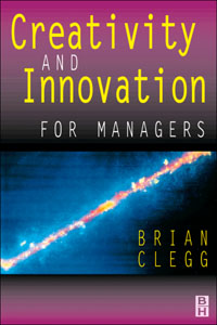 Creativity and Innovation for Managers,