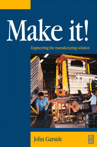 Make It! The Engineering Manufacturing Solution, rb stuart second marriage make it happy make it last