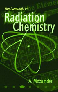 Fundamentals of Radiation Chemistry, fundamentals of bioorganic chemistry основы биоорганической химии