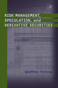 Risk Management, Speculation, and Derivative Securities, risk analysis and risk management in banks