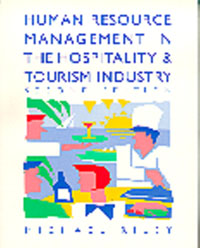 Human Resource Management in the Hospitality and Tourism Industry, human resource management problems and solutions