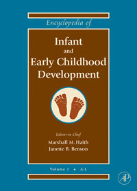 Encyclopedia of Infant and Early Childhood Development, Three-Volume Set george f koob encyclopedia of behavioral neuroscience three volume set 1 3