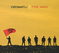 Ozomatli Ozomatli. Fire Away nepal® downtown футболка