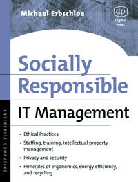 Socially Responsible IT Management,