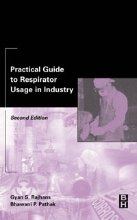 Practical Guide to Respirator Usage in Industry,