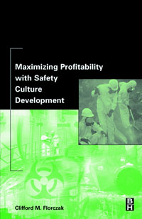 Maximizing Profitability with Safety Culture Development,