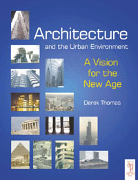 Architecture and the Urban Environment,