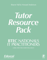 BTEC Nationals - IT Practitioners Tutor Resource Pack,