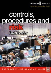Controls, Procedures and Risk,