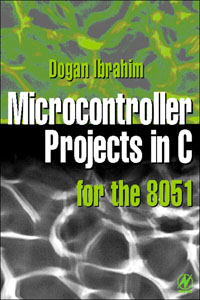 Microcontroller Projects in C for the 8051, microcontroller