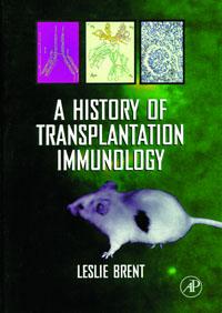 A History of Transplantation Immunology,